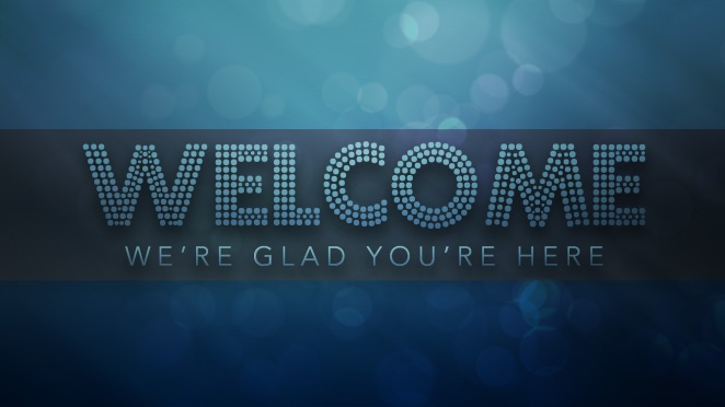 Welcome_Were_glad_youre_here